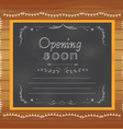 opening soon written on chalkboard vector image vector image