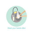 wash your hands often helps to prevent infection vector image