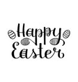 happy easter lettering modern brush ink vector image vector image