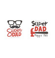 happy super dad logo templates collection fathers vector image vector image