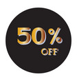 50 off discount price taggold text isolated vector image vector image