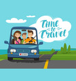 time to travel concept happy family rides car on vector image