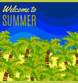 welcome to summer postcard vector image vector image