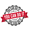 you can do it stamp sign seal vector image vector image