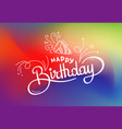 abstract blured colorful card with lettering vector image vector image