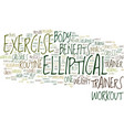 elliptical trainer benefits text background word vector image vector image
