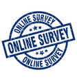 online survey blue round grunge stamp vector image vector image