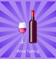 wine tasting poster bottle burgundy wine and glass vector image vector image
