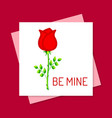 be mine with rose and red background vector image vector image