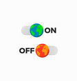 earth off on slider vector image vector image