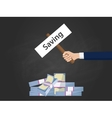 saving concept with hand holding a banner text vector image