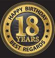 18 years happy birthday best regards gold label vector image vector image