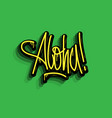 aloha hand lettering calligraphic sticker vector image