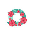 color letter o with beautiful flowers vector image