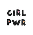 girl power - fun hand drawn nursery poster with vector image