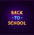 back to school text neon label vector image vector image