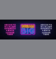 dream big neon text dream big neon sign vector image
