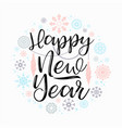 happy new year lettering designs vector image vector image