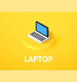 laptop isometric icon isolated on color vector image
