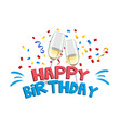 happy birthday two wine glasses background vector image