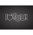 I love you text on dark textured background vector image