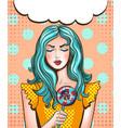 pop art woman with sweet vector image vector image