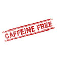 scratched textured caffeine free stamp seal vector image vector image