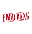 food bank red grunge vintage stamp isolated on vector image vector image