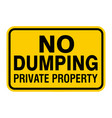 no dumping private property sign vector image vector image