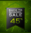 black pennant with back to school sale forty five vector image vector image