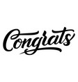 hand drawn lettering congrats ink vector image vector image