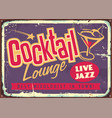 cocktail lounge live jazz vintage colorful sign vector image