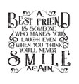 friendship quote a best friend is someone vector image vector image