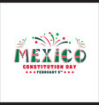 mexico constitution day 5 vector image vector image