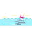 ocean pollution from oil platform vector image