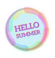 hello summer message vector image