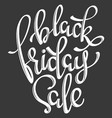 black friday sale hand drawn lettering text vector image