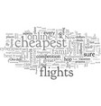 cheapest flights a straight up review vector image vector image