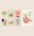 set of cards with cute hand drawn sloths hanging vector image vector image