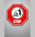 Prohibition of littering the planet vector image vector image