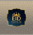 eid mubarak festival premium greeting design vector image vector image