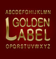 golden label typeface retro font isolated vector image vector image