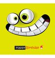 Happy Birthday smile card vector image vector image