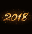 happy new year background gold numbers 2018 for vector image vector image