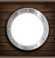 window round ship porthole on a wooden wall vector image vector image