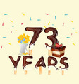 73 years happy birthday card vector image vector image