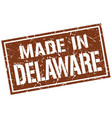 made in delaware stamp vector image vector image