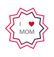 mothers day lettering emblems and badge vector image
