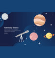 astronmy science concept educational and vector image