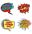 Set of comic style phrases for Dad Day Cartoon vector image vector image